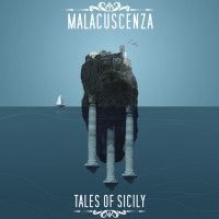 Malacuscenza - Tales of Sicily